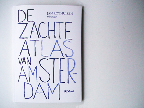 De Zachte Atlas van Amsterdam, Jan Rothuizen